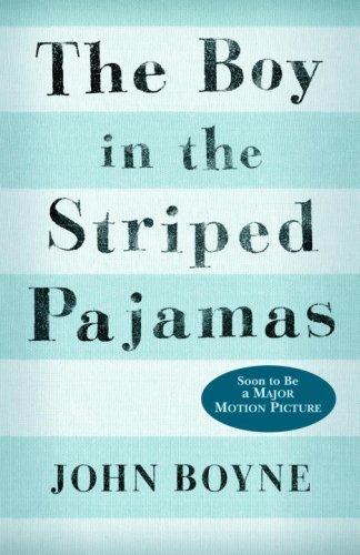 By John Boyne: The Boy in the Striped Pajamas