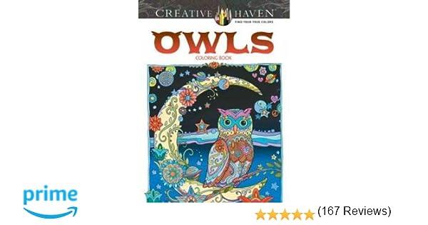 Creative Haven Owls Coloring Book Marjorie Sarnat 9780486796642 Books