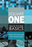 img - for Square One: Back to the Basics book / textbook / text book