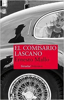 El comisario Lascano / The Detective Lascano