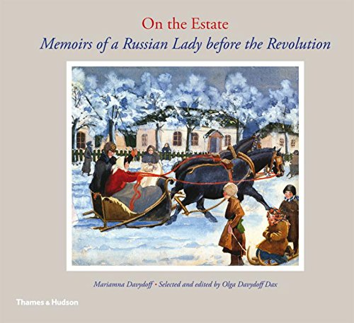 Download On the Estate: Memoirs of a Russian Lady before the Revolution PDF