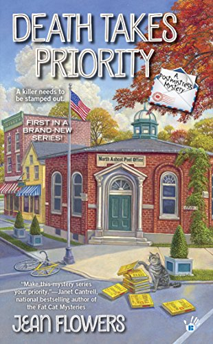 Death Takes Priority (A Postmistress Mystery Book 1)