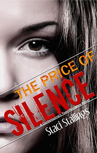 The Price of Silence: A Contemporary Teen Romance Novel for $<!---->