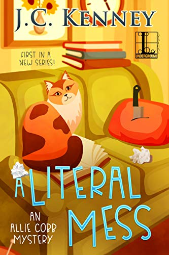 A Literal Mess (An Allie Cobb Mystery Book 1) by [Kenney, J.C.]