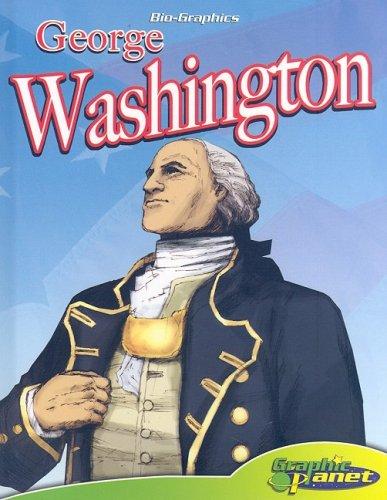 George Washington (Bio-graphics) by Graphic Planet