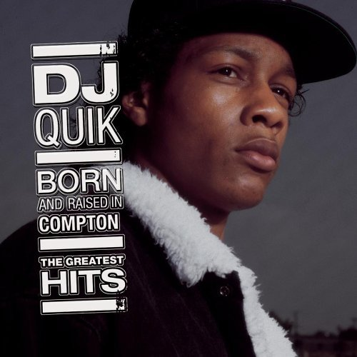Greatest Hits by DJ Quik (2006-08-08)