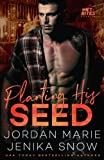 Planting His Seed: Volume 3