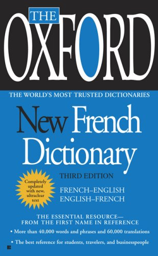 The Oxford New French Dictionary: Third Edition (French Dictionary New World)