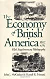 The Economy of British America, 1607-1789, John J. McCusker and Russell R. Menard, 0807843512