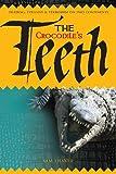 The Crocodile's Teeth, Mr Sam Thaker, 1908223235