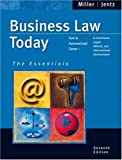 Business Law Today, Standard Edition Interactive Text, Jentz, Gaylord A. and Miller, Roger L., 0324223013