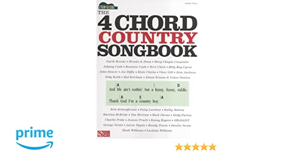 Amazon The 4 Chord Country Songbook Strum Sing