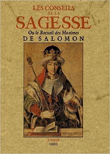 Livre gratuits en ligne Les conseils de la sagesse ou le recueil des maximes de Salomon epub pdf