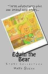 Edwin the Bear (Edwin the Entrepreneurial Bear Book 4)
