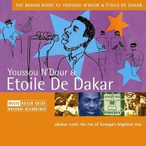 Rough Guide To Youssou N'Dour & Etolie De Dakar by World Music Network