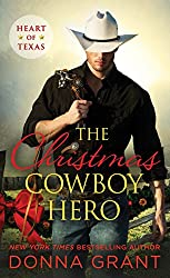 The Christmas Cowboy Hero (Heart of Texas)