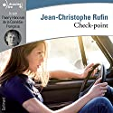 Check-point Audiobook by Jean-Christophe Rufin Narrated by Thierry Hancisse