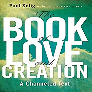 The Book of Love and Creation Hörbuch