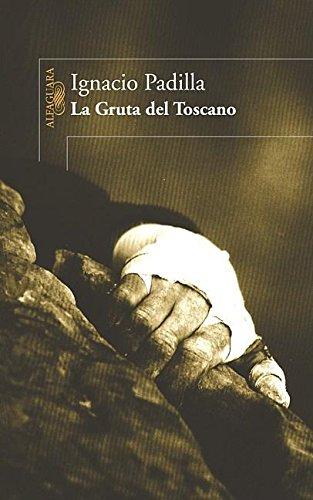 La Gruta del Toscano (Spanish Edition)