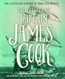 Image of The Voyages of Captain James Cook: The Illustrated Accounts of Three Epic Pacific Voyages