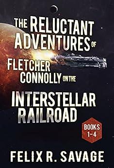 COMPLETE Reluctant Adventures Fletcher Interstellar ebook product image