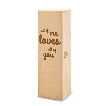 Caja de vino de madera con grabado romántico – All of me loves all of you