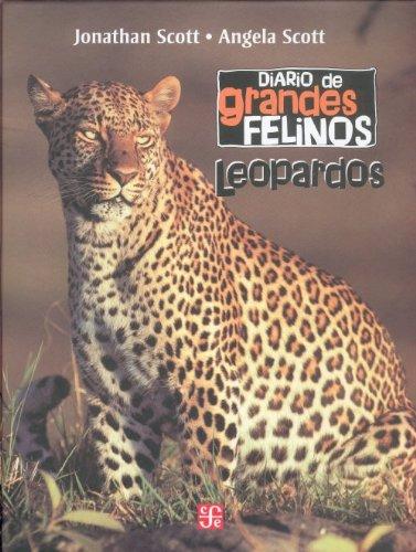 Descargar Libro Diario De Grandes Felinos: Leopardos Jonathan Y Angela Scott Scott