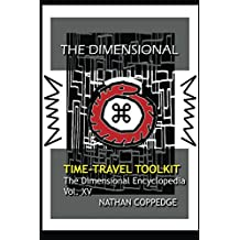 The Dimensional Time Travel Toolkit (The Dimensional Encyclopedia Book 15)