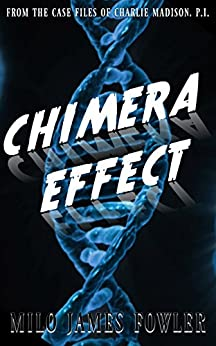 Chimera Effect by [Fowler, Milo James]