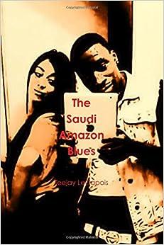 Book The Saudi Amazon Blues