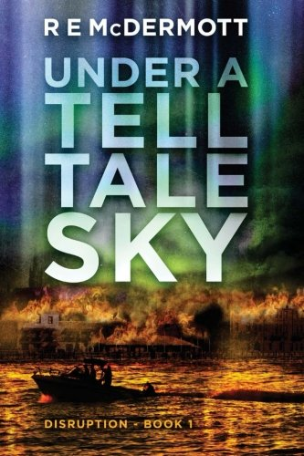 under-a-tell-tale-sky-disruption-book-1-volume-1