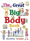 img - for The Great Big Body Book (Great Big Books) book / textbook / text book