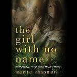 The Girl with No Name | Marina Chapman