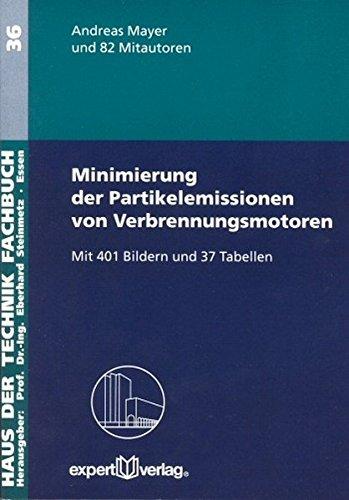 Minimierung der Partikelemissionen von Verbrennungsmotoren (Haus der Technik - Fachbuchreihe)