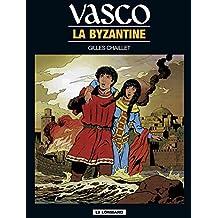 Vasco - tome 3 - Byzantine (La) (French Edition)