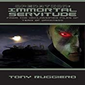 Operation: Immortal Servitude (Declassified Files of Team of Darkness Book 1) | Tony Ruggiero