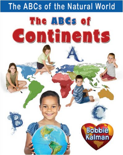 Download The ABCs of Continents (ABCs of the Natural World) pdf epub