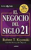 El Negocio del Siglo XXI (Padre Rico / Rich Dad)