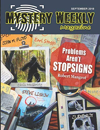 Mystery Weekly Magazine: September 2018 (Mystery Weekly Magazine Issues)