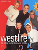 Westlife: the Official Poster Book and Factfile by Eddie Rowley (1999-08-05)