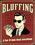 Poker Bluffing a Pair of Balls Beats Everything Distressed Retro Vintage Poster - 28x24