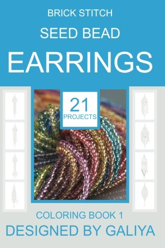 Brick Stitch Seed Bead Earrings: 21 patterns. Coloring book