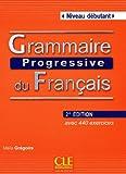 Grammaire Progressive Du Francais: Niveau Debutant (CD付)
