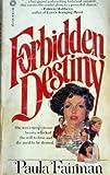 Forbidden Destiny, Paula Fairman, 0523401051