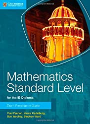 Mathematics Standard Level for IB Diploma Exam Preparation Guide