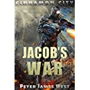 Jacob's War (Tales of Cinnamon City Book 6)