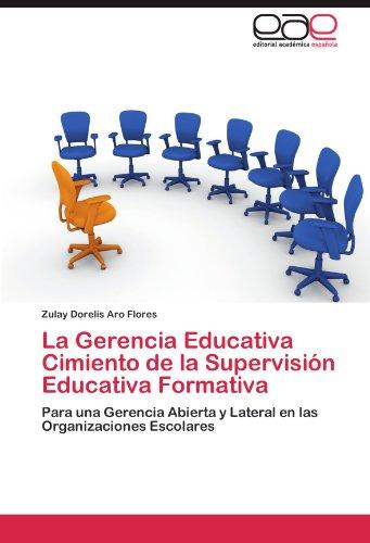 La Gerencia Educativa Cimiento de La Supervision Educativa Formativa