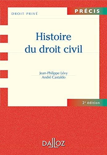 Histoire du droit civil - 2e éd.: Précis