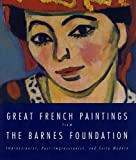 Great French Paintings from the Barnes Foundation, Barnes Foundation Staff and Carolyn B. Mitchell, 0679762213