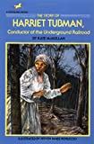 The Story of Harriet Tubman, Kate McMullan, 0440404002